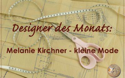 Designer des Monats – kleine Mode